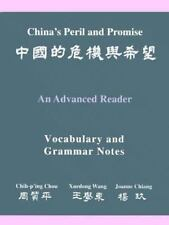 China's Peril and Promise: An Advanced Reader (Vocabulary and Grammar Notes Vol
