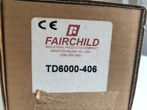 TD6000-406 FAIRCHILD INDUSTRIAL PRODUCTS