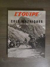 Beau livre : COLS MYTHIQUES DU TOUR DE FRANCE L'EQUIPE