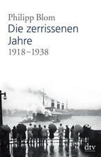 Die zerrissenen Jahre 1918 - 1938 - Philipp Blom - Großformat - UNGELESEN