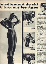 PUBLICITE 1968   ELASTISS  FUSALP le vetement de ski