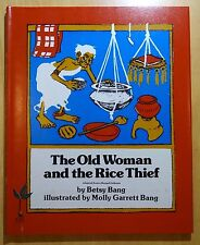The Old Woman and the Rice Thief by Betsy Bang 1978 HC DJ Review Copy 1ST PRT.