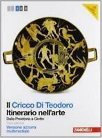 CRICCO DI TEODORO, ITINERARIO NELL'ARTE 1° AZZURRA, ZANICHELLI 9788808190468