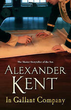 In Gallant Company: (Richard Bolitho: Book 5) by Alexander Kent (Paperback,...