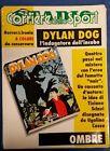 ▲ DYLAN DOG OMBRE CARPETTA COMPLETA CORRIERE DELLO SPORT 1991
