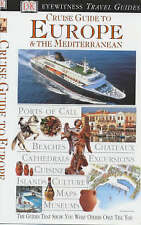 Cruise Guide to Europe and the Mediterranean (DK Eyewitness Travel Guide), Anon,