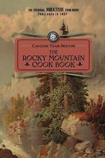 Rocky Mountain Cook Book: for high altitude cooking Cooking in America