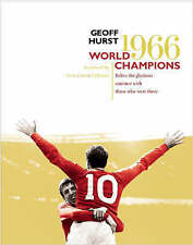 World Champions: Relive the Glorious Summer of 1966 by Geoff Hurst (Hardback,...