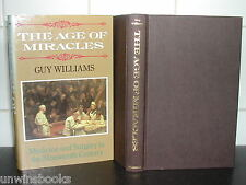 Victorian AGE of MIRACLES Guy Williams 1st Ed MEDICINE & SURGERY 19th Century HB