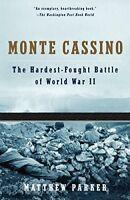 Monte Cassino: The Hardest Fought Battle of World War II by Parker, Matthew