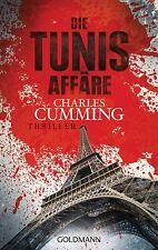 Die Tunis Affäre von Charles Cumming (2014, Klappenbroschur), UNGELESEN