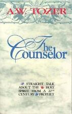 The Counselor: Straight Talk About the Holy Spirit from a 20th Century Prophet,