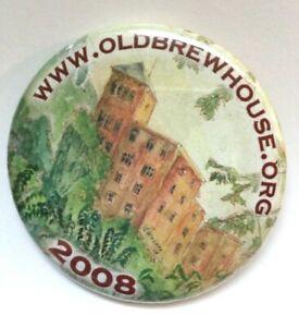 2008 Pinback Button Old Brew House Beer Tumwater Olympia Washington WA