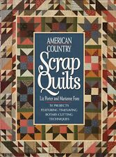 American Country Scrap Quilts by Liz Porter & Marianne Fons