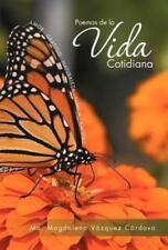 Poemas de la Vida Cotidian by Ma. Magdalena Vazquez (2012, Hardcover)
