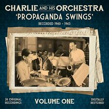 "WW2 CHARLIE AND HIS ORCHESTRA ""PROPAGANDA SWINGS"" CD 1940 - 1943 - 24 TRACKS"