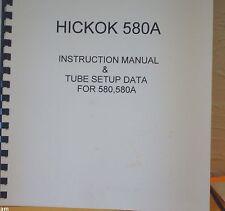 HICKOK 580,580A  INSTRUCTION MANUAL, TUBE SETUP DATA & SCHEMATIC