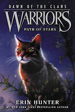 Warriors: Dawn of the Clans #6: Path of Stars (Paperback), Hunter. 9780062410047