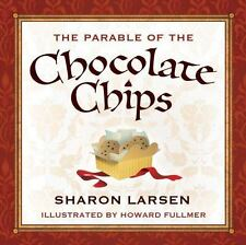 The Parable of the Chocolate Chips