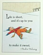 Mary Engelbreit Handmade Magnet-Life Is Short And It's Up To You