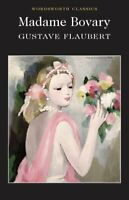 Madame Bovary by Gustave Flaubert 9781853260780 | Brand New | Free UK Shipping