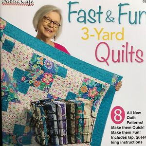 Fast & Fun 3 Yard Quilts by Donna Robertson for Fabric Cafe 031840
