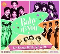 Baby It's You: Girl Groups Of The 50s and 60s [CD]