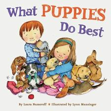 What Puppies Do Best (Brand New Paperback Version) Laura Numeroff