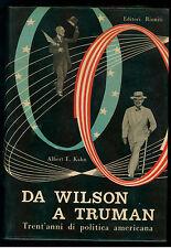 KAHN ALBERT E. DA WILSON A TRUMAN EDITORI RIUNITI 1953 ORIENTAMENTI