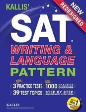 KALLIS' SAT Writing and Language Pattern (Workbook, Study Guide for the New S...