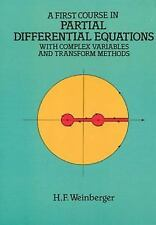 A First Course in Partial Differential Equations : With Complex Variables...