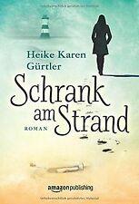Schrank am Strand von Gürtler, Heike Karen | Buch | Zustand sehr gut