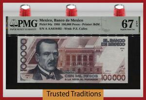 TT PK 94a 1988 MEXICO BANCO 100000 PESOS PLUTARCO E. CALLES PMG 67 EPQ SUPERB!