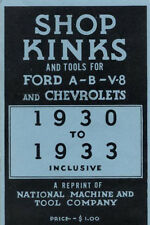 Chevrolet Hints and Common Repairs 1930 1931 1932 1933 Chevy Shop Kinks n Tools