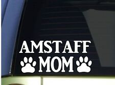 Amstaff Mom sticker *H305* 8.5 inch wide vinyl american bully pitbull