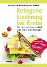 Ketogene Ernährung bei Krebs - Die besten Lebensmit...   Buch   Zustand sehr gut