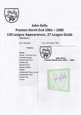 John Kelly Preston North End 1981-1985 Original Corte/tarjeta firmada a mano