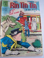 RINTINTIN ET RUSTY  SAGEDITION . N° 101 . le rapt de la dame blonde . 1968 .