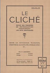 le cliché / revue des procédés de reproductions arts graphiques (n°51) 1939