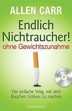 Endlich Nichtraucher! - ohne Gewichtszunahme von Allen Carr (2012, Taschenbuch)