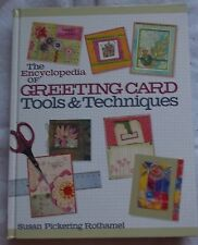 Encyclopedia of Greeting Cards Tools and Techniques Rothamel 2008 hardcover