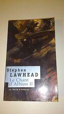 Stephen Lawhead - Le Chant d'Albion, Tome 2 : La main d'argent