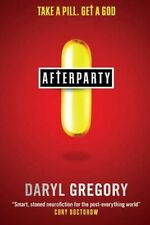 Afterparty, Daryl Gregory, Excellent Book