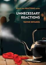 Unnecessary Reactions by Wayne Edwards (English) Paperback Book Free Shipping!