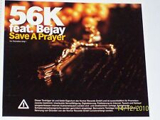 KONTOR PROMO CD: 56K FEAT. BEJAY - SAVE A PRAYER (2003)