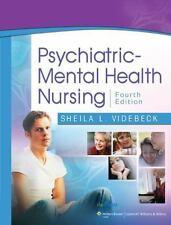 Psychiatric-Mental Health Nursing by Judith M. Schultz and Sheila L. Videbeck...