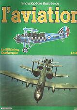 ENCYCLOPEDIE AVIATION N°15 LE BLITZKRIEG / DUNKERQUE / LE A-10
