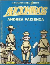 FUMETTO A COLORI _ ANDREA PAZIENZA : AFICIONADOS_I CLASSICI DEL GRIFO 1993