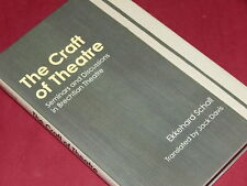 THE CRAFT OF THEATRE: Seminars and Discussions in Brechtian Theatre - E. Schall