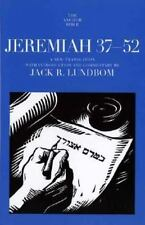 New Anchor Yale Bible Commentary: Jeremiah 37-52 by Jack R. Lundbom (2004, HCDJ)